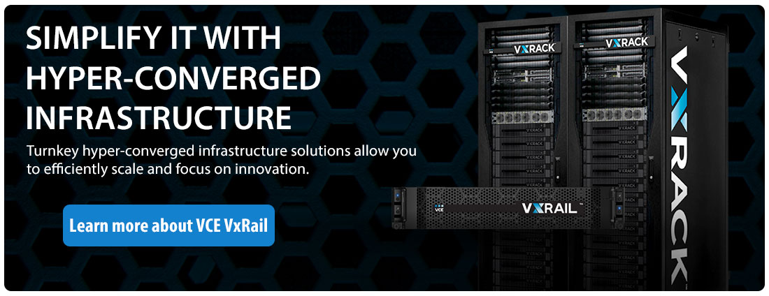 Dell EMC VCE VxRail - the new standard in Hyper-Converged Infrastructure